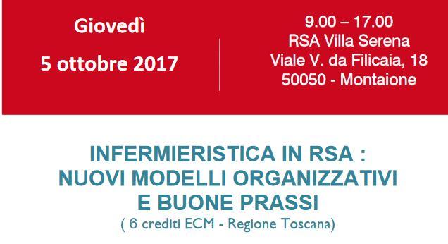 5 Ottobre, RSA Villa Serena di Montaione (FI) : INFERMIERISTICA IN RSA NUOVI MODELLI ORGANIZZATIVI E BUONE PRASSI